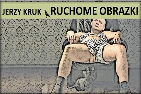 Jerzy Kruk ruchome obrazki