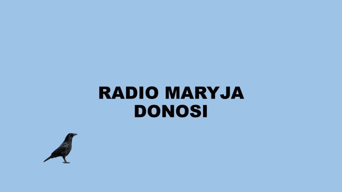Radio Maryja donosi