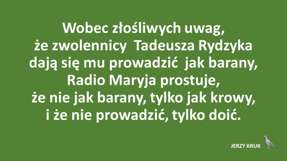 Radio Maryja donosi. Nie jak barany