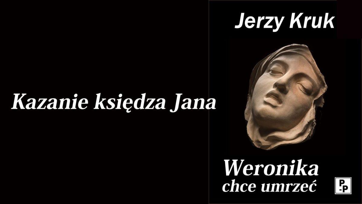 Fragment IV – Kazanie księdza Jana (ok. 22 minuty czytania)