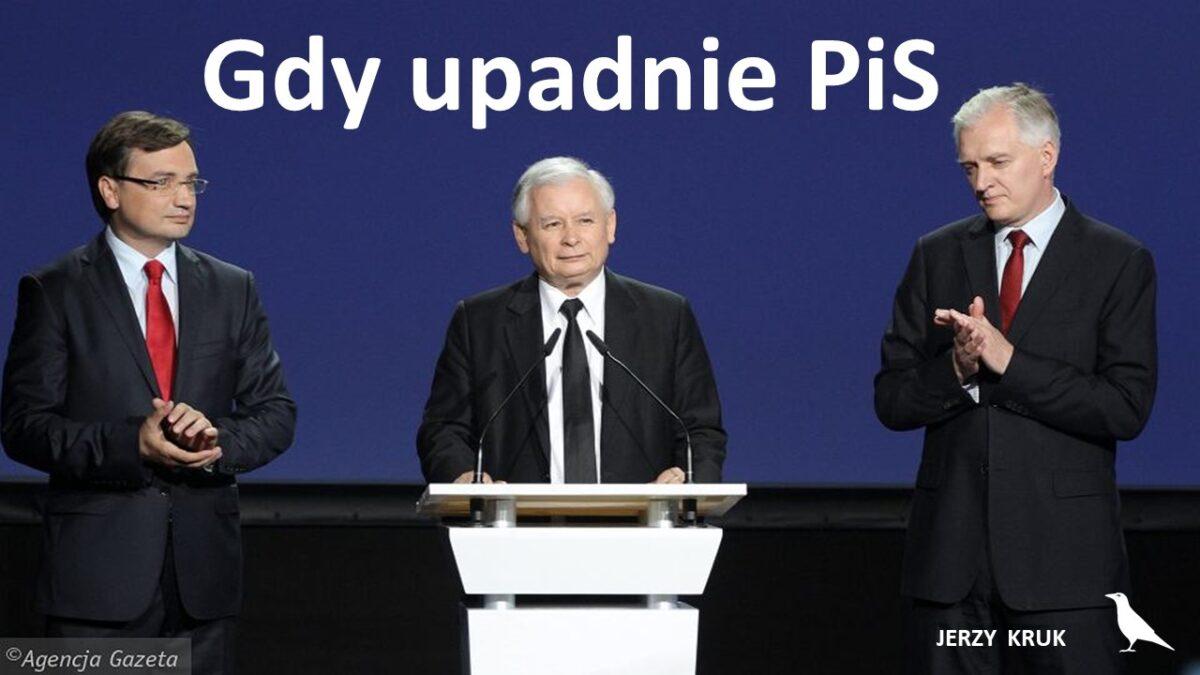 Gdy upadnie PiS